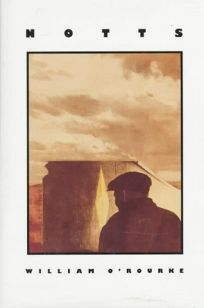 Notts: A Striking Novel