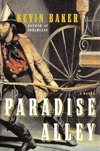 PARADISE ALLEY: A Novel