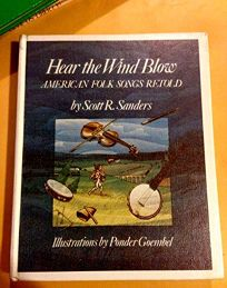 Hear the Wind Blow: American Folk Songs