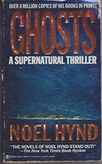 Ghosts/A Supernatural Thriller: A Supernatural Thriller