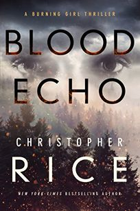 Blood Echo: A Burning Girl Thriller
