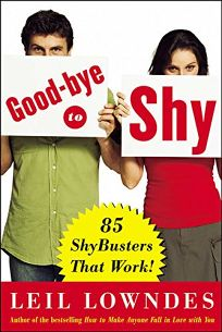 Good-Bye to Shy: 85 ShyBusters That Work!