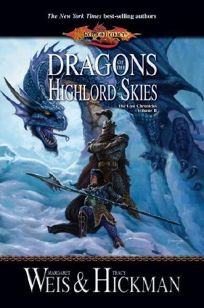 Dragons of the Highlord Skies: The Lost Chronicles