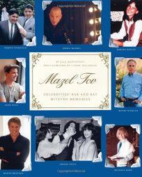 Mazel Tov: Celebrities Bar and Bat Mitzvah Memories