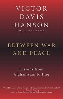 BETWEEN WAR AND PEACE: Lessons from Afghanistan and Iraq