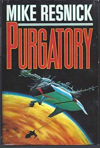 Purgatory: A Chronicle of a Distant World