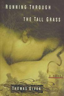 Running Through the Tall Grass