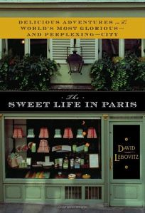 Living the Sweet Life in Paris: Adventures of an American Pastry Chef