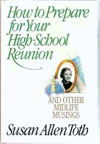 How to Prepare for Your High School Reunion