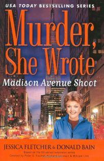 Madison Avenue Shoot: A Murder