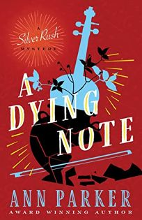 A Dying Note: A Silver Rush Mystery