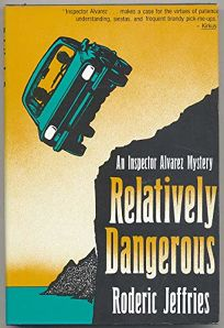 Relatively Dangerous: An Inspector Alvarez Novel