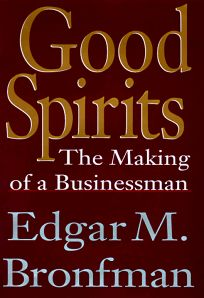 Good Spirits: The Making of a Businessman