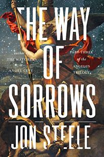 The Way of Sorrows: The Angelus Trilogy