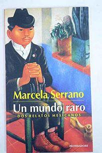 Un Mundo Raro = A Strange World
