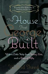 The House that George Built: With a Little Help from Irving