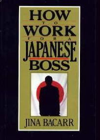 How to Work for a Japanese Boss