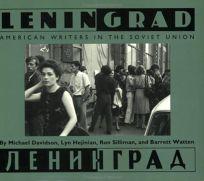 Leningrad: American Writers in the Soviet Union