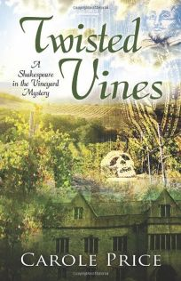 Twisted Vines: A Shakespeare in the Vineyard Mystery