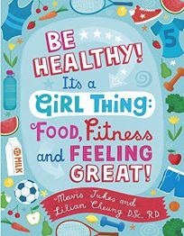Be Healthy! Its a Girl Thing: Food