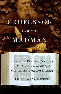 The Professor and the Madman: A Tale of Murder