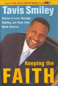 Keeping the Faith: Stories of Love