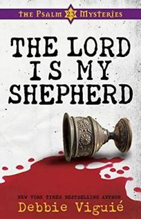 The Lord Is My Shepherd The Psalm 23 Mysteries