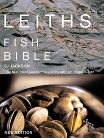 Leiths Fish Bible