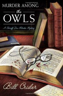 Murder Among the Owls: A Sheriff Dan Rhodes Mystery