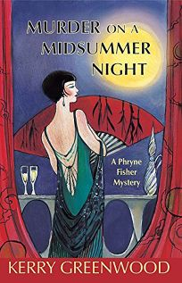 Murder on a Midsummer Night: A Phyrne Fisher Mystery