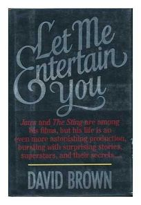 Let Me Entertain You: Quick Cuts and Slow Fades from a Life Among the Stars