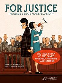 For Justice: The Serge and Beate Klarsfeld Story
