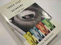 Truck Stop Rainbows: A Czech Road Novel