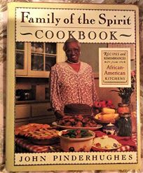 Family of the Spirit Cookbook: Recipes and Remembrances from African-American Kitchens