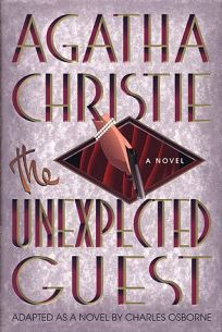 The Unexpected Guest: A Mystery