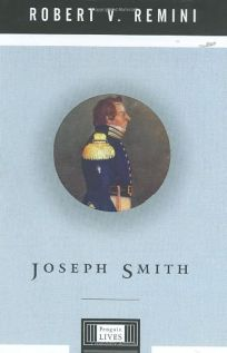 JOSEPH SMITH: A Penguin Life