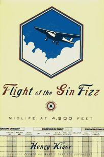 Flight of the Gin Fizz: Midlife at 4