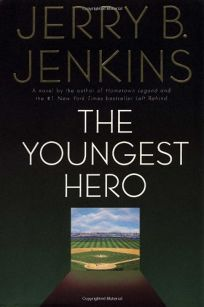 THE YOUNGEST HERO