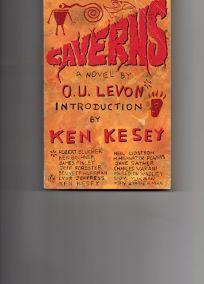 Caverns: 2a Novel by O.U. Levon