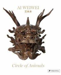 Ai Weiwei: Circle of Animals