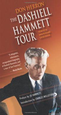 The Dashiell Hammett Tour: Guidebook