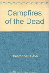 Campfires of the Dead