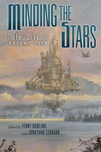 Minding the Stars: The Early Jack Vance