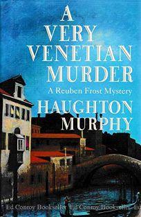 A Very Venetian Murder: A Reuben Frost Mystery