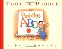 Toot & Puddle: Puddles ABC: Picture Book #4