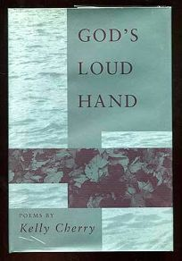Gods Loud Hand: Poems