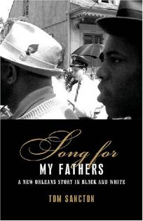 Song for My Fathers: A New Orleans Story in Black and White