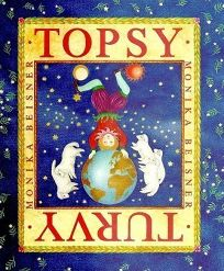 Topsy Turvy: The World of Upside Down