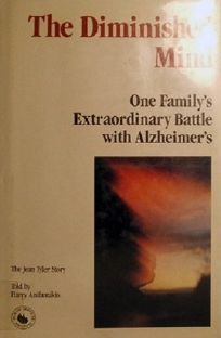 The Diminished Mind: One Familys Extraordinary Battle with Alzheimers: The Jean Tyler Story