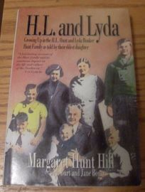 H.L. and Lyda: Growing Up in the H L Hunt and Lyda Bunker Hunt Family as Told by Their Eldest....